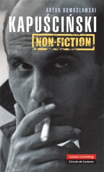 Kapuscinski Non Fiction, en castellano